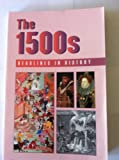 The 1500s, Stephen Currie, 073770537X