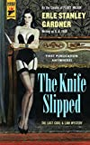Book cover from The Knife Slipped (Hard Case Crime)by Erle Stanley Gardner