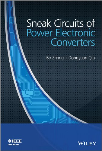 Sneak Circuits of Power Electronic Converters (Wiley - IEEE)