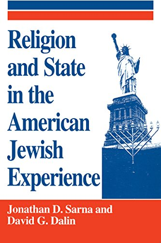 Religion and State in the American Jewish Experience