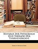 Beiträge Zur Physiologie Und Therapie Der Thränenorgane (German Edition), Ulrich Herzenstein, 1148493379