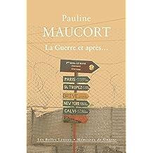 La Guerre et après… (Mémoires de Guerre t. 19) (French Edition)