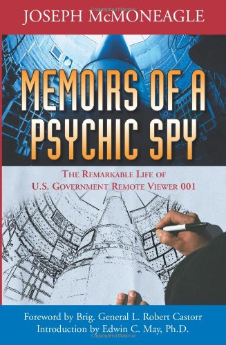 - Memoirs of a Psychic Spy: The Remarkable Life of U.S. Government Remote Viewer 001