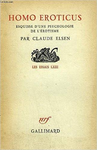 Livres gratuits en ligne Homo eroticus esquisse d'une psychologie de l'érotisme pdf, epub ebook