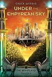 """Under the Empyrean Sky (The Heartland Trilogy Book 1)"" av Chuck Wendig"