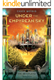 Under the Empyrean Sky (The Heartland Trilogy Book 1) (English Edition)