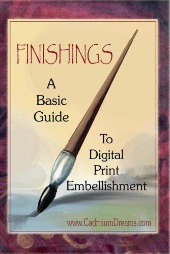 FINISHINGS - A Basic Guide To Digital Print Embellishment -