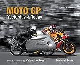 Moto GP Yesterday & Today