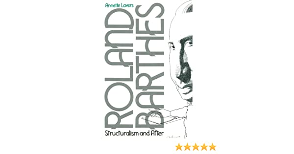 Roland Barthes, Structuralism and After