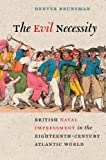 The Evil Necessity, Denver Brunsman, 081393351X