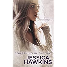 Something in the Way (Something in the Way Series Book 1) (English Edition)