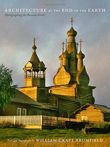 Download Architecture at the End of the Earth: Photographing the Russian North pdf