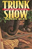 img - for Trunk Show: A Charlotte Sams Mystery by Alison Glen (2014-08-23) book / textbook / text book