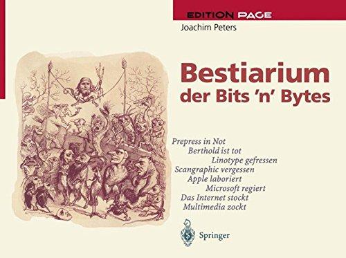 Bestiarium der Bits 'n' Bytes: Perspektiven des Electronic Publishing (Edition PAGE)