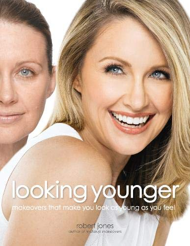 Looking Younger: Makeovers That Make You Look as Young as You Feel from Brand: Fair Winds Press