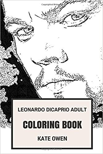 Leonardo DiCaprio Adult Coloring Book: Titanic Star and Martins ...