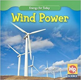 Book Wind Power (Energy for Today) by Benduhn, Tea (2008)