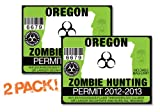 Oregon-ZOMBIE HUNTING PERMIT TAG-2 PACK-DECAL STICKER-LICENSE-2012/2013-OR