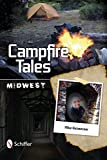 Campfire Tales: Midwest