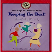 Keeping the Beat! First Steps in Classical Music