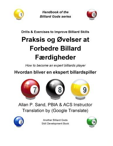 Praksis og Ovelser at Forbedre Billard Fordigheder: Hvordan bliver en ekspert billardspiller (Danish Edition) ebook