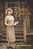 Paper Dreams, Joyce Richards Case, 1462409741