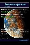 Astronomia per tutti: volume 2