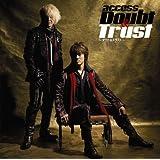 Doubt&Trust‾ダウト&トラスト‾