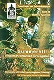 Summerhill - Kindern ihre Kindheit zurückgeben: Demokratie und Selbstregulation in der Erziehung (Grundlagen der Schulpädagogik)