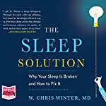 The Sleep Solution | W. Chris Winter