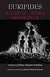 Euripides: Alcestis, Medea, Hippolytus
