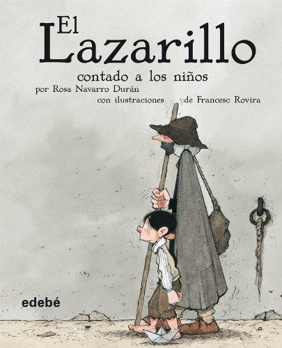 Download El Lazarillo contado a los ninos (Biblioteca Escolar Clasicos / School Library Classics) (Spanish Edition) ebook