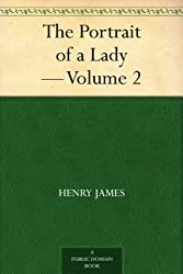 The Portrait of a Lady - Volume 2 (English Edition)