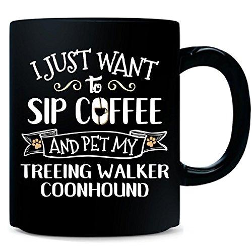 Sip Coffee Pet My Treeing Walker Coonhound Puppy Dog Gift - ()
