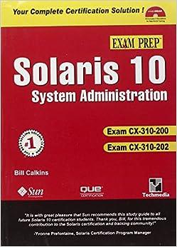 Solaris 10 System Administration: Exam Prep CX-310-200 Exam CX-310-202