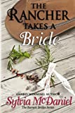 The Rancher Takes a Bride (The Burnett Brides) by  Sylvia McDaniel in stock, buy online here