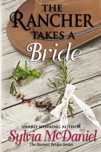 Read Online The Rancher Takes a Bride (The Burnett Brides) pdf
