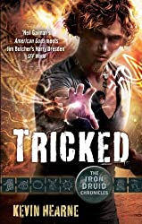 Tricked: The Iron Druid Chronicles: Book Four