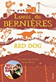 Front cover for the book Red Dog by Louis de Bernières