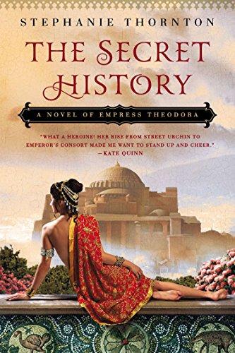 The Secret History: A Novel of Empress Theodora
