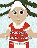 [ Santa's Magic Dust ] By Sherratt, Tana ( Author ) [ 2012 ) [ Paperback ]