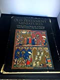 img - for Old Testament Miniatures: A Medieval Picture Book With 283 Paintings from the Creation to the Story of David by Sydney Carlyle Cockerell (1969-09-23) book / textbook / text book