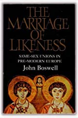 Marriage of Likeness Same-Sex Unions in Pre-Modern Europe Paperback