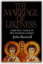Marriage of Likeness Same-Sex Unions in Pre-Modern Europe