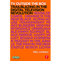 TV Outside the Box: Trailblazing in the Digital Television Revolution (NATPE Presents)