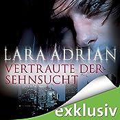 Vertraute der Sehnsucht (Midnight Breed 11) | Lara Adrian