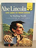 "ABE LINCOLN ""Log Cabin to White House"" (Landmark #61 - Pictorial Cloth Cover Version)"