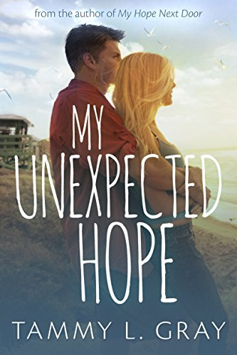 My Unexpected Hope by [Gray, Tammy L.]