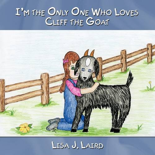 Read Online I'm The Only One Who Loves Cliff the Goat pdf