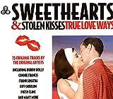 Sweethearts & Stolen Kisses: True Love Ways (3 CD)